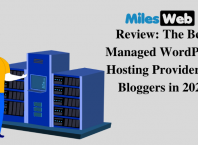 MilesWeb Review The Best Managed WordPress Hosting Provider for Bloggers in 2021